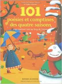 101 poesies et comptines 4 saisons