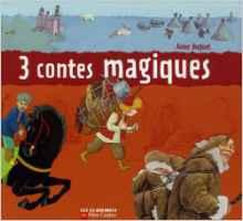 3 contes magiques