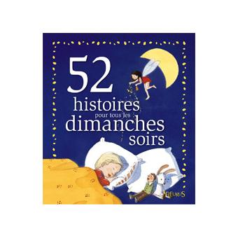 52 histoires pour tous les dimanches soirs
