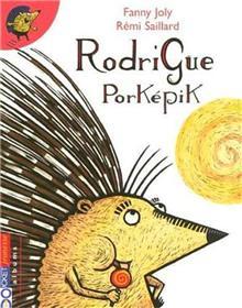Rodrigue Porkepik